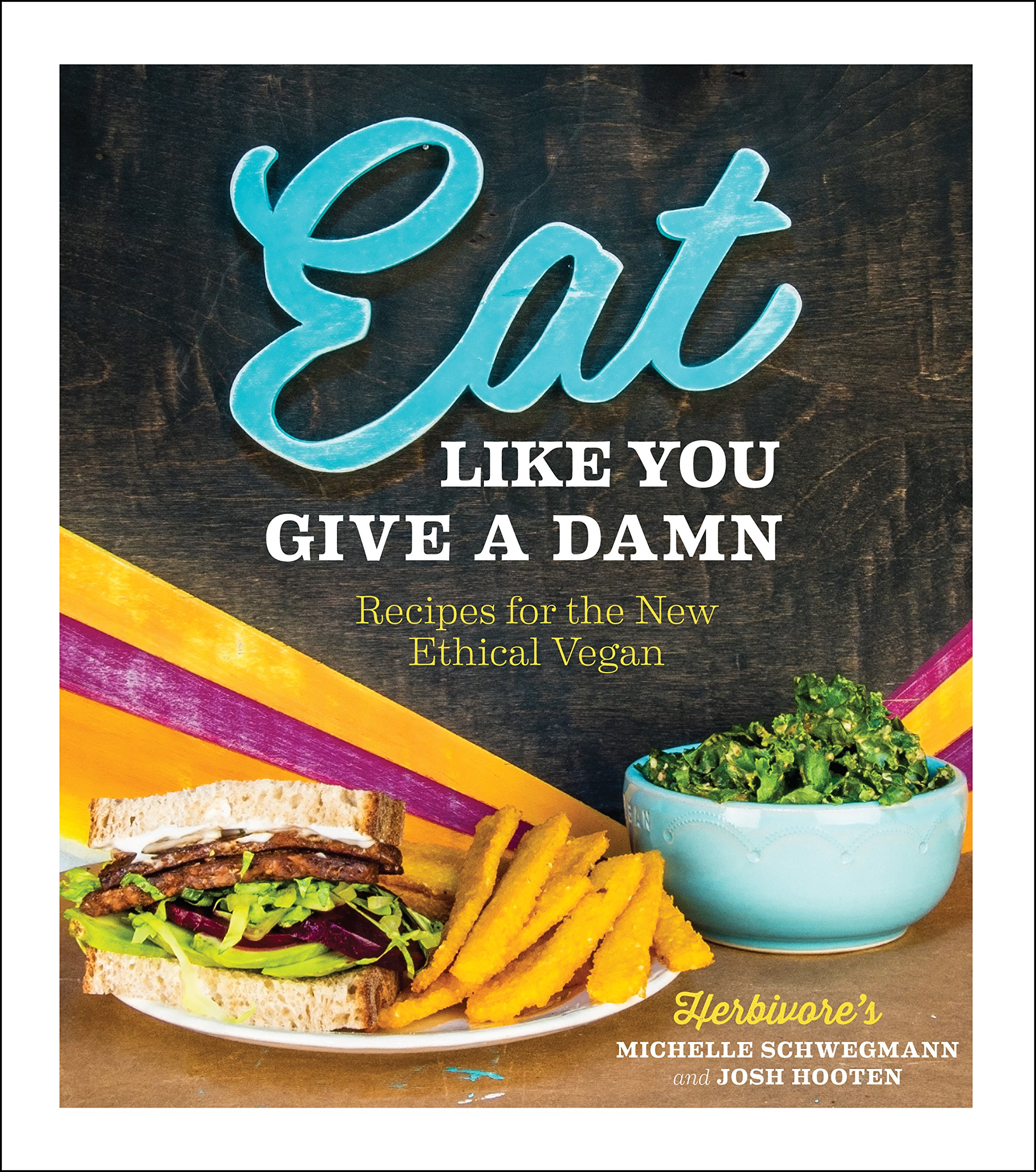 eat like you give a damnvegan mos