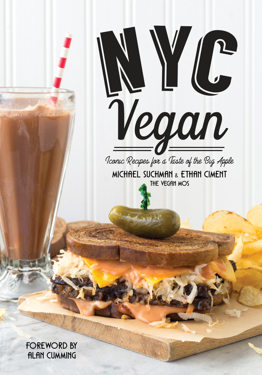 NYC Vegan, Iconic Recipes for a Taste of the Big Apple
